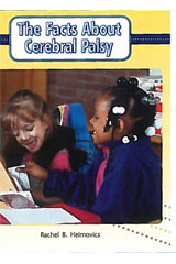 Literacy by Design  Leveled Reader 6-pack Grade 3, Level O Facts About Cerebral Palsy, The-9781418937652