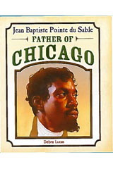 Literacy by Design  Leveled Reader 6-pack Grade 4, Level T Jean Baptiste Pointe du Sable: Father of Chicago-9781418939014