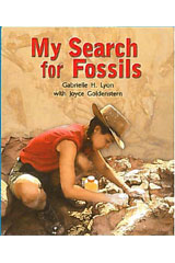 Literacy by Design  Leveled Reader 6-pack Grade 5, Level P My Search for Fossils-9781418939953