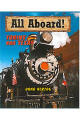 Literacy by Design  Leveled Reader 6-pack Grade 5, Level R All Aboard: Trains And Texas-9781418940041