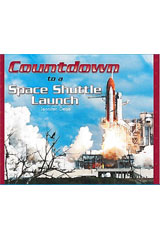 Literacy by Design  Leveled Reader 6-pack Grade 5, Level W Countdown to a Space Shuttle Launch-9781418940287