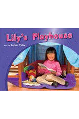 Rigby PM Photo Stories  Leveled Reader 6pk Red (Levels 3-5) Lily's Playhouse-9781418943837