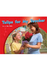 Rigby PM Photo Stories  Leveled Reader 6pk Green (Levels 12-14) Tulips for My Teacher-9781418944094