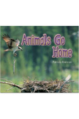 Literacy by Design  Leveled Reader 6-pack Grade K, Level C Animals Go Home-9781418944414