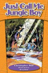 Steck-Vaughn On Ramp Approach Crossroads  Individual Student Edition Orange Just Call Me Jungle Boy-9781418945220