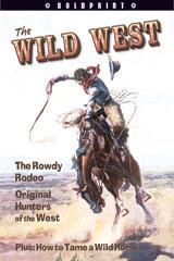 Steck-Vaughn BOLDPRINT Anthologies  Individual Student Edition Red The Wild West-9781419023989