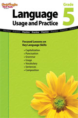 Language: Usage and Practice  Reproducible Grade 5-9781419027826