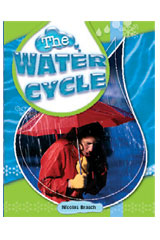 Rigby Focus Forward  Individual Student Edition Water Cycle, The-9781419037306