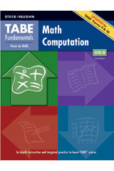 TABE Fundamentals Student Edition Math Computation, Level D Math Computation, Level D