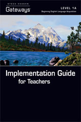 Steck Vaughn Gateways  Implementation Guide for Teachers Level 1A-9781419056413