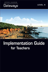 Steck Vaughn Gateways  Implementation Guide for Teachers Level 4-9781419056451