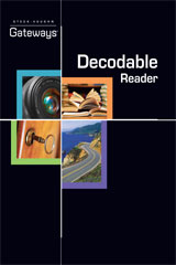 Steck Vaughn Gateways  Student Decodable Book-9781419058257