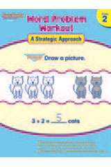 Word Problem Workout: A Strategic Approach  Reproducible Grade 2-9781419098260