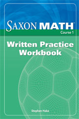 Saxon Math Course 1 Written Practice Workbook