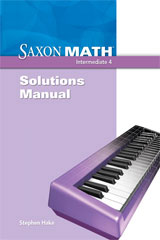 Saxon Math Intermediate 4  Solution Manual-9781600325533