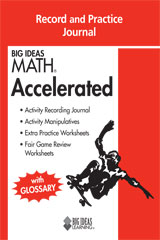 BIG IDEAS MATH Accelerated Record & Practice Journal