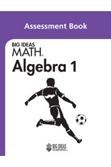BIG IDEAS MATH Algebra 1 Assessment Book