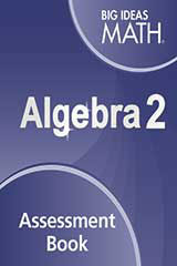 Big Ideas Math Algebra 2 Assessment Book