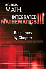 BIG IDEAS MATH Integrated Math 3 Resources by Chapter