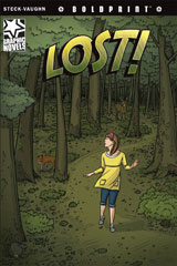 Steck-Vaughn BOLDPRINT Graphic Novels  Individual Student Edition Lost!-9781770583566