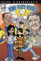 Steck-Vaughn BOLDPRINT Graphic Novels  Individual Student Edition Home Plate Heroes-9781770583597