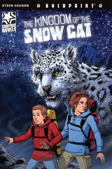 Steck-Vaughn BOLDPRINT Graphic Novels  Individual Student Edition The Kingdom of the Snow Cat-9781770583641