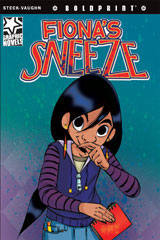 Steck-Vaughn BOLDPRINT Graphic Novels  Individual Student Edition Fiona's Sneeze-9781770583658