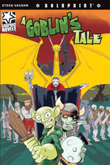 Steck-Vaughn BOLDPRINT Graphic Novels  Individual Student Edition A Goblin's Tale-9781770583719