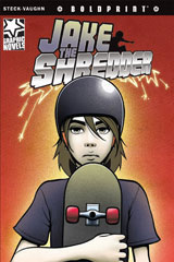 Steck-Vaughn BOLDPRINT Graphic Novels  Individual Student Edition Jake the Shredder-9781770583764