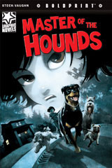 Steck-Vaughn BOLDPRINT Graphic Novels  Individual Student Edition Master of the Hounds-9781770583795