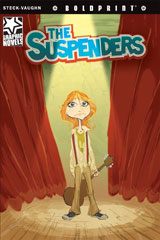 Steck-Vaughn BOLDPRINT Graphic Novels  Individual Student Edition The Suspenders-9781770583825