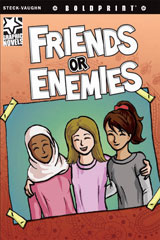 Steck-Vaughn BOLDPRINT Graphic Novels  Individual Student Edition Friends or Enemies-9781770583832