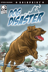 Steck-Vaughn BOLDPRINT Graphic Novels  Individual Student Edition Dog Disaster-9781770583856