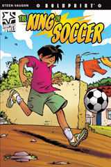 Steck-Vaughn BOLDPRINT Graphic Novels  Individual Student Edition The King of Soccer-9781770583955