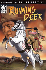 Steck-Vaughn BOLDPRINT Graphic Novels  Individual Student Edition Running Deer-9781770584013