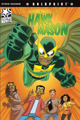 Steck-Vaughn BOLDPRINT Graphic Novels  Individual Student Edition Hawk Mason-9781770584044