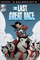 Steck-Vaughn BOLDPRINT Graphic Novels  Individual Student Edition The Last Great Race-9781770584068