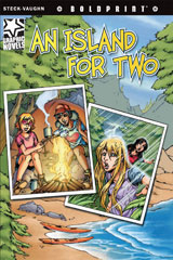 Steck-Vaughn BOLDPRINT Graphic Novels  Individual Student Edition An Island for Two-9781770584082