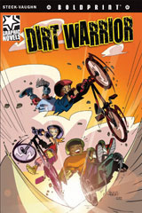 Steck-Vaughn BOLDPRINT Graphic Novels  Individual Student Edition Dirt Warrior-9781770584105