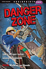 Steck-Vaughn BOLDPRINT Talk  Individual Student Edition Danger Zone-9781770584310