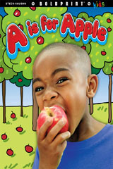 "Steck-Vaughn BOLDPRINT Kids Anthologies  Individual Student Edition ""A"" is for Apple-9781770584341"