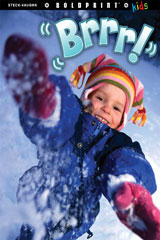 Steck-Vaughn BOLDPRINT Kids Anthologies  Individual Student Edition Brrr!-9781770584365