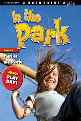 Steck-Vaughn BOLDPRINT Kids Anthologies  Individual Student Edition In the Park-9781770584457