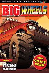 Steck-Vaughn BOLDPRINT Kids Anthologies  Individual Student Edition Big Wheels-9781770584525