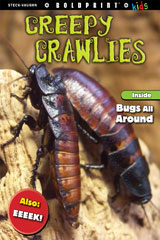 Steck-Vaughn BOLDPRINT Kids Anthologies  Individual Student Edition Creepy Crawlies-9781770584556