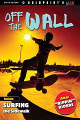 Steck-Vaughn BOLDPRINT Kids Anthologies  Individual Student Edition Off the Wall-9781770584693