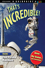 Steck-Vaughn BOLDPRINT Kids Anthologies  Individual Student Edition That's Incredible!-9781770584716