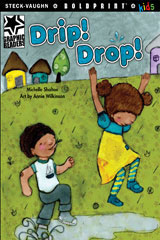 Steck-Vaughn BOLDPRINT Kids Graphic Readers Individual Student Edition Drip! Drop!