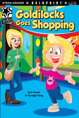 Steck-Vaughn BOLDPRINT Kids Graphic Readers  Individual Student Edition Goldilocks Goes Shopping-9781770584921