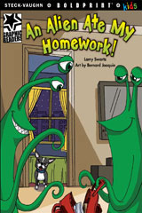 Steck-Vaughn BOLDPRINT Kids Graphic Readers  Individual Student Edition An Alien Ate My Homework!-9781770585133